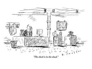 """""""The check is in the cloud."""" - New Yorker Cartoon by Barbara Smaller"""