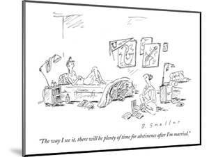 """""""The way I see it, there will be plenty of time for abstinence after I'm m?"""" - New Yorker Cartoon by Barbara Smaller"""