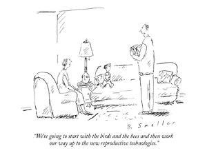 """""""We're going to start with the birds and the bees and then work our way up?"""" - New Yorker Cartoon by Barbara Smaller"""