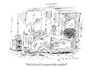 """""""You'd tell me if I was genetically modified?"""" - New Yorker Cartoon by Barbara Smaller"""