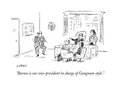 """""""Barnes is our vice-president in charge of Gangnam style."""" - Cartoon-David Sipress-Premium Giclee Print"""