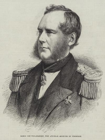 Baron Von Wullerstorf, the Austrian Minister of Commerce--Giclee Print