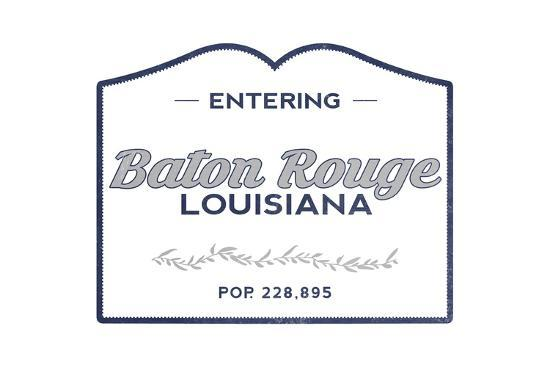Baton Rouge, Louisiana - Now Entering (Blue)-Lantern Press-Art Print