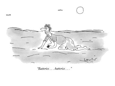 """Batteries . . . batteries . . ."" - New Yorker Cartoon-Arnie Levin-Premium Giclee Print"
