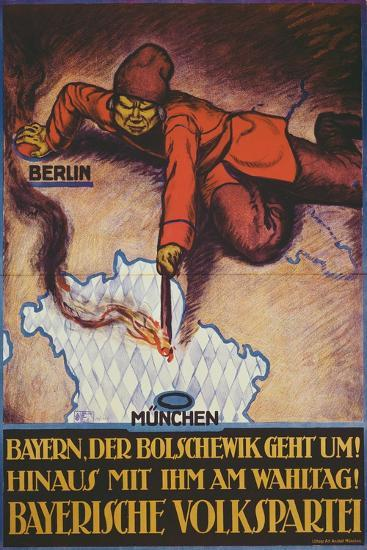 Bavaria, the Bolshevik Is Coming! Get Rid of Him on Polling Day!--Giclee Print