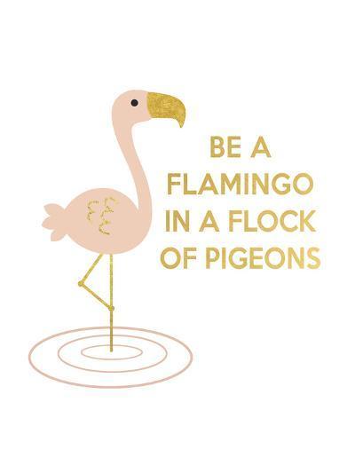 Be a Flamingo-Peach & Gold-Art Print