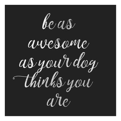 Be Amazing Dog 2-Jelena Matic-Art Print