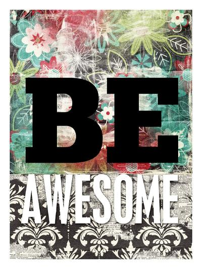 Be Awesome-Cheryl Overton-Giclee Print