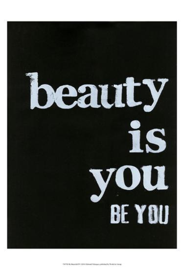 Be Beautiful IV-Deborah Velasquez-Art Print