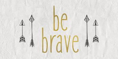 Be Brave 1-Kimberly Allen-Art Print