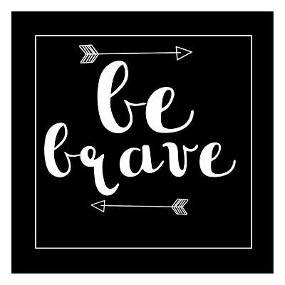 Be Brave Arrow-Jelena Matic-Art Print