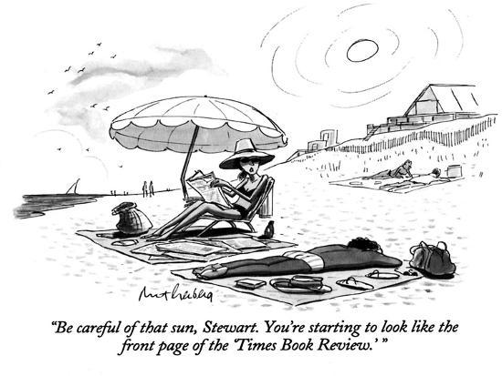 """""""Be careful of that sun, Stewart. You're starting to look like the front p…"""" - New Yorker Cartoon-Mort Gerberg-Premium Giclee Print"""