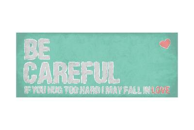 Be Careful-OnRei-Art Print