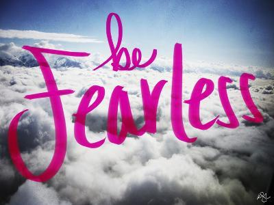 Be Fearless-Kimberly Glover-Giclee Print