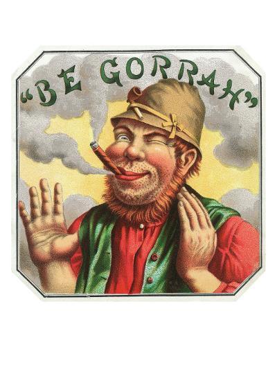 Be Gorrah Brand Cigar Box Label-Lantern Press-Art Print