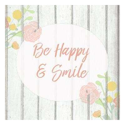 Be Happy and Smile-Kimberly Allen-Art Print