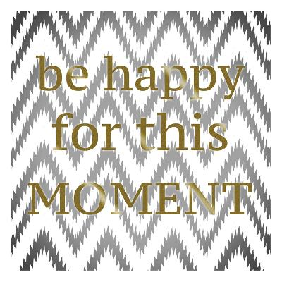 Be Happy-Taylor Greene-Art Print