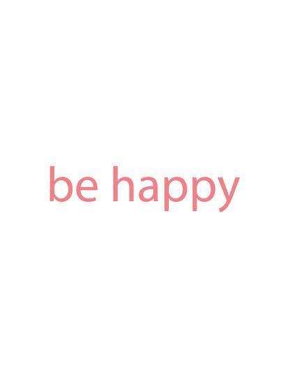 Be Happy-Jetty Printables-Art Print