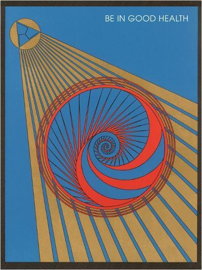 Be in Good Health, Geometric Design--Art Print