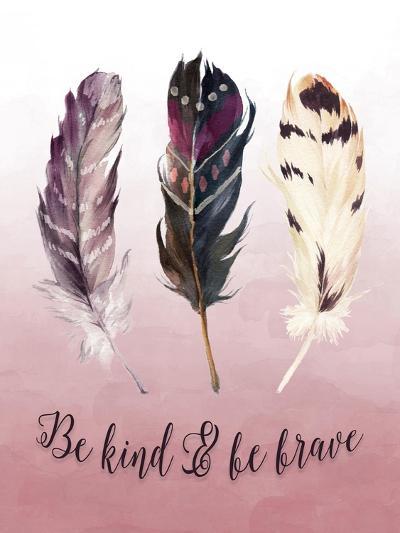 Be Kind and Be Brave Pink-Tara Moss-Art Print