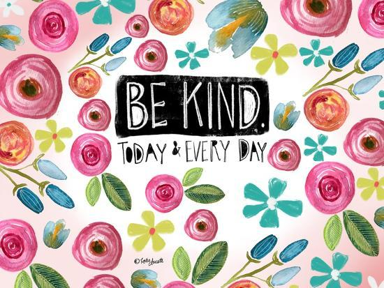 Be Kind Every Day-Katie Doucette-Art Print