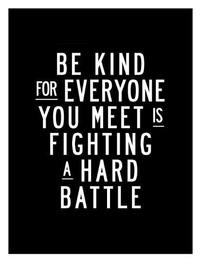 Be Kind For Everyone You Meet-Brett Wilson-Art Print