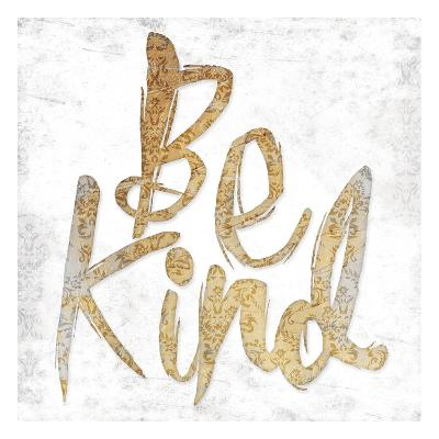 Be Kind-Jace Grey-Art Print