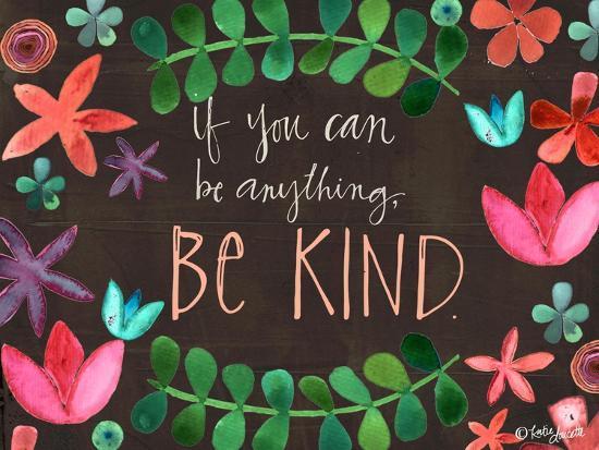 Be Kind-Katie Doucette-Art Print