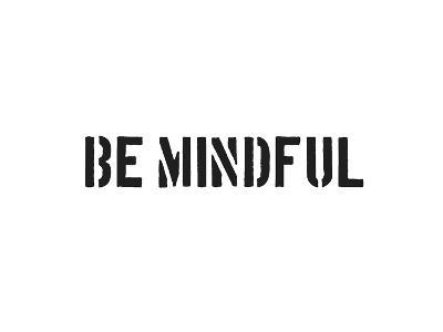 Be Mindful-SM Design-Art Print