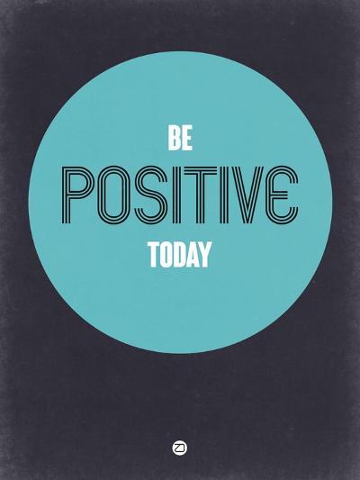 Be Positive Today 2-NaxArt-Art Print