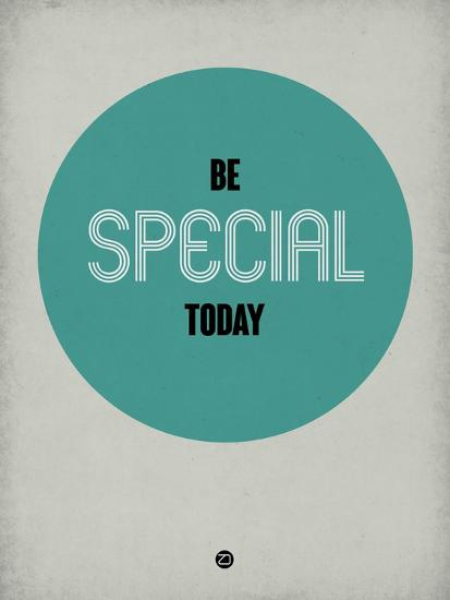 Be Special Today 1-NaxArt-Art Print