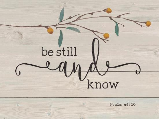 Be Still and Know-Jo Moulton-Art Print