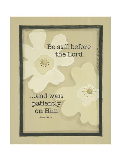 Be Still before the Lord-Karen Tribett-Art Print