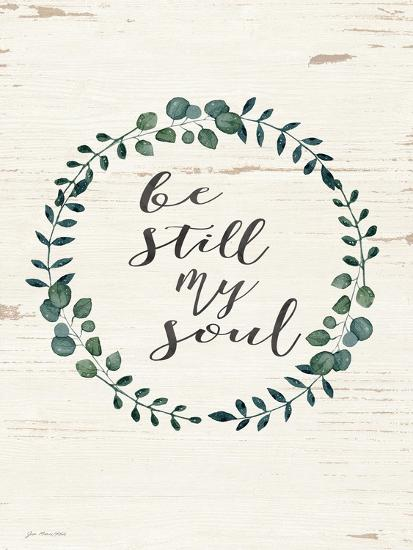 Be Still My Soul-Jo Moulton-Art Print