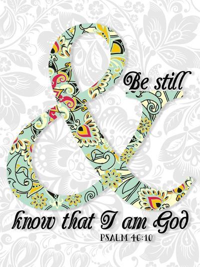 Be Still Psalm 46 10-Tara Moss-Art Print
