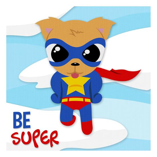 Be Super Dog-Jace Grey-Art Print
