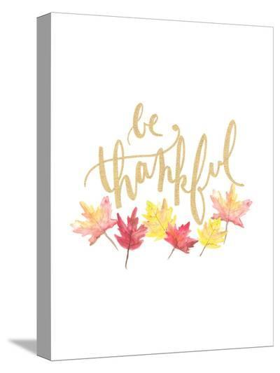 Be Thankful-Jetty Printables-Stretched Canvas Print
