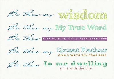 Be Thou My - white-Veruca Salt-Art Print