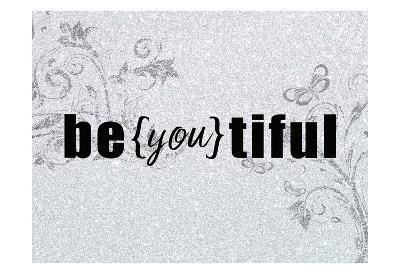 Be you tiful-Kimberly Allen-Art Print