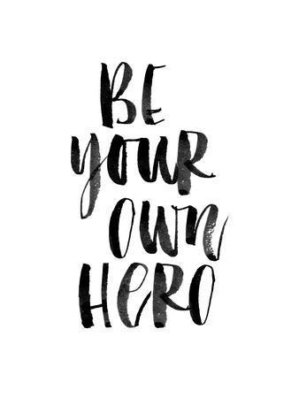 https://imgc.artprintimages.com/img/print/be-your-own-hero_u-l-f7wjix0.jpg?p=0