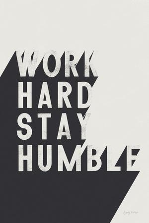 Work Hard Stay Humble BW