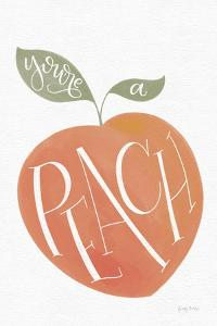 You are a Peach by Becky Thorns
