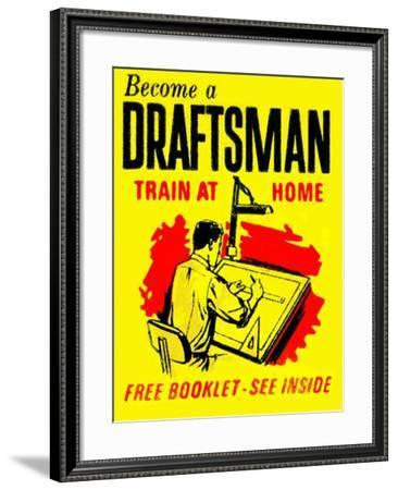 Become A Draftsman-Train At Home--Framed Art Print