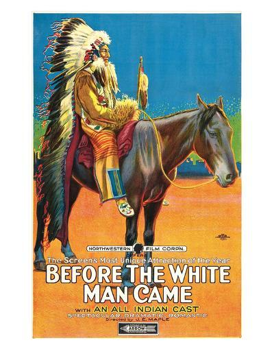 Before The White Man Came - 1920--Giclee Print