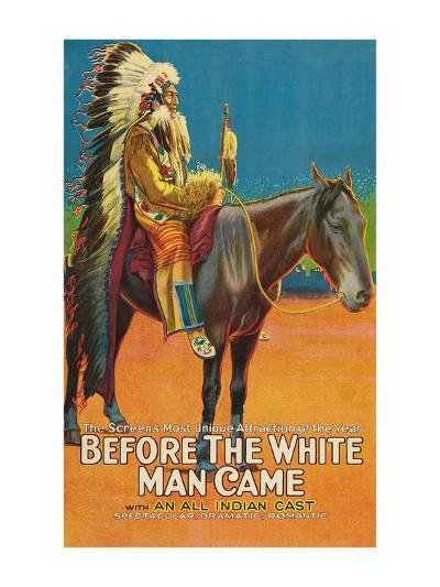 Before the White Man Came--Art Print