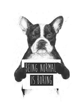 Being Normal Is Boring-Balazs Solti-Giclee Print