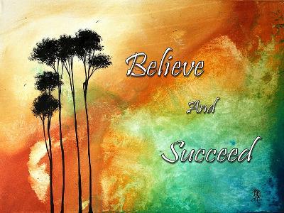 Believe and Succeed-Megan Aroon Duncanson-Art Print
