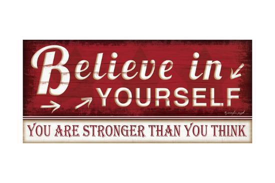 Believe in Yourself-Jennifer Pugh-Art Print