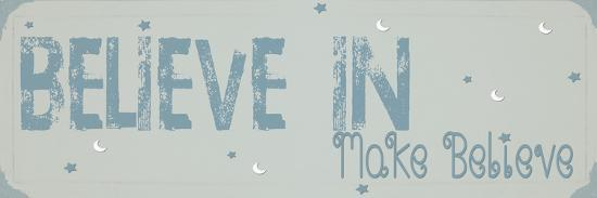 Believe Make Believe Blue-Julie Shannon-Art Print