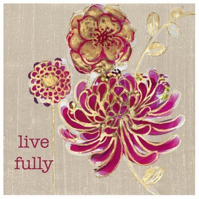 Live Fully by Bella Dos Santos